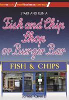Start and Run a Fish and Chip Shop or Burger Bar PDF