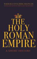 The Holy Roman Empire PDF