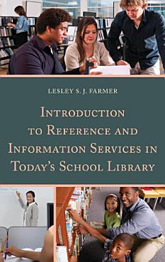 Introduction to Reference and Information Services in Today s School Library PDF