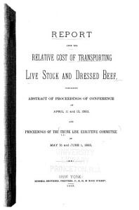 Report Upon the Relative Cost of Transporting Live Stock and Dressed Beef PDF