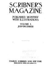 Scribner's Magazine: Volume 50