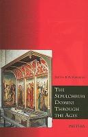 The Sepulchrum Domini Through the Ages PDF