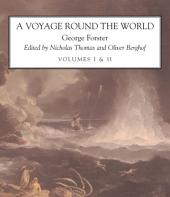 A Voyage Round the World: Volume 1