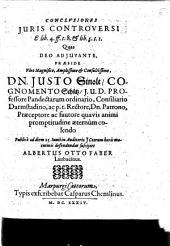 Conclusiones Iuris Controversi E lib. 4. ff. t. 8. & lib. 5: Volume 1