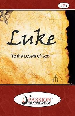 Luke the Passion Translation PDF