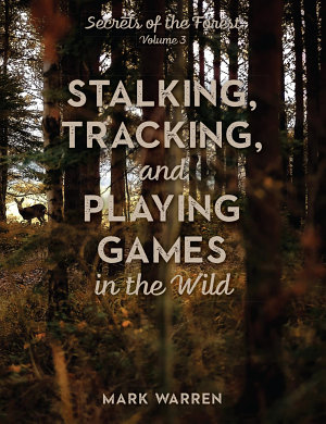 Stalking  Tracking  and Playing Games in the Wild PDF