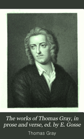 The Works of Thomas Gray: Letters