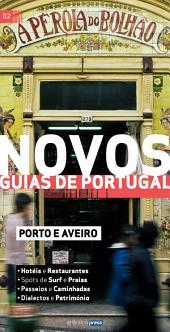 Novos Guias de Portugal: Porto e Aveiro
