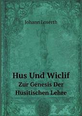 Hus und Wiclif: zur Genesis der Husitischen Lehre