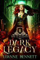 Dark Legacy  House of Winterborne Book 1  PDF
