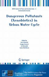 Dangerous Pollutants Xenobiotics In Urban Water Cycle Book PDF