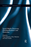 Social Media Discourse, Disidentifications and Diversities