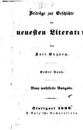 Beiträge zur Geschichte der neuesten Literature: Band 1