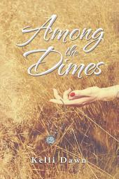 Among the Dimes