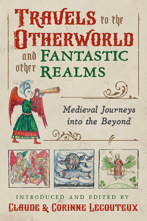 Travels to the Otherworld and Other Fantastic Realms PDF