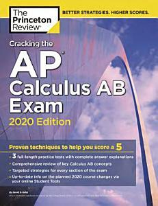 Cracking the AP Calculus AB Exam  2020