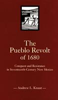 The Pueblo Revolt of 1680 PDF