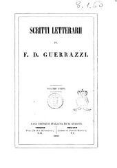 Scritti letterari di Francesco Domenico Guerrazzi
