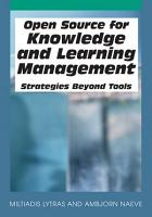 Open Source for Knowledge and Learning Management  Strategies Beyond Tools PDF