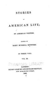 Stories of American Life; by American Writers: Volume 3