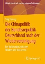 Die Chinapolitik der Bundesrepublik Deutschland nach der Wiedervereinigung PDF