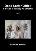 Dead Letter Office  a prelude to Bartleby the Scrivener PDF