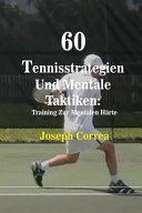 60 Tennisstrategien Und Mentale Taktiken PDF