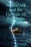 Noah s Ark and the Genesis 10 Patriarchs PDF