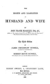 The Rights and Liabilities of Husband and Wife