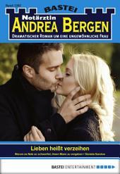 Notärztin Andrea Bergen - Folge 1282: Lieben heißt verzeihen