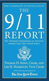 The 9/11 Report: The National Commission on Terrorist Attacks Upon the United States