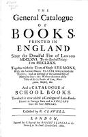 The General Catalogue of Books Printed in England Since the Dreadful Fire of London  1666 to the End of Trinity Term  1680     PDF