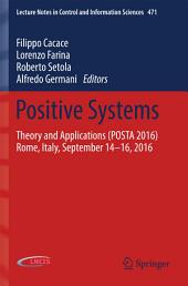 Positive Systems: Theory and Applications (POSTA 2016) Rome, Italy, September 14-16, 2016