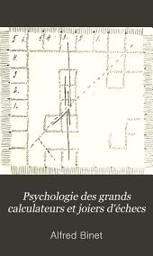 Psychologie des grands calculateurs et joiers d'échecs