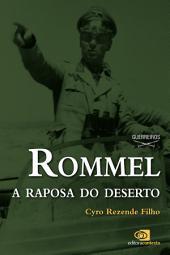 Rommel: a raposa do deserto