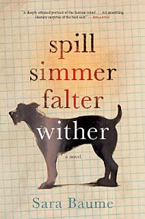 Spill Simmer Falter Wither Book