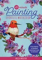 15-Minute Painting: Effortless Watercolor