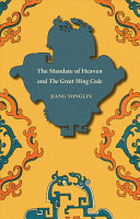 The Mandate of Heaven and The Great Ming Code  Asian Law Series  PDF