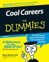 Cool Careers For Dummies: Edition 3