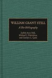 William Grant Still: A Bio-bibliography