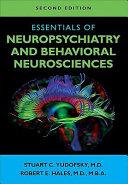 Essentials of Neuropsychiatry and Behavioral Neurosciences PDF