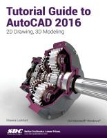 Tutorial Guide to AutoCAD 2016 PDF
