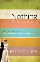 Nothing Wasted Book PDF
