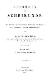 Leerboek der scheikunde: ten gebruike aan inrigtingen van lager en middelbaar onderwijs, en tot zelf-onderrigt, Volume 1