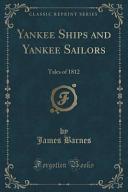 Yankee Ships and Yankee Sailors