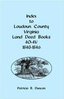 Index to Loudoun County  Virginia Deed Books 4o 4v  1840 1846 PDF