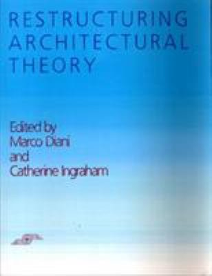 Restructuring Architectural Theory PDF