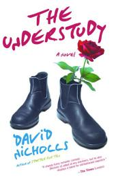 The Understudy: A Novel