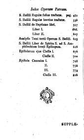 Analysis Operum SS. Patrum, Et Scriptorum Ecclesiasticorum: Continens Opera, Supplementa Ad Opera Sancti Ephraem Syri, Et Sancti Basilii Caesareae Cappadociae Archiepiscopi Opera Omnia, Volume 12