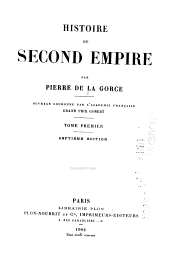 Histoire du Second Empire: Volume 1